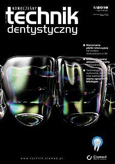 Nowoczesny Technik Dentystyczny wydanie nr 1/2018