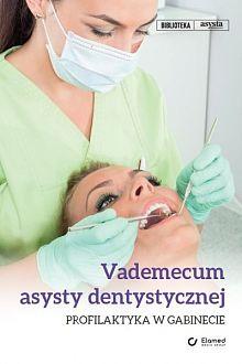 Vademecum asysty dentystycznej