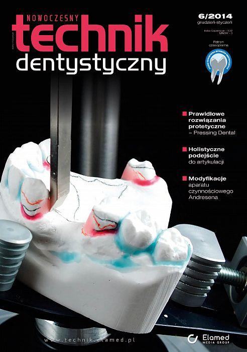 Nowoczesny Technik Dentystyczny wydanie nr 6/2014