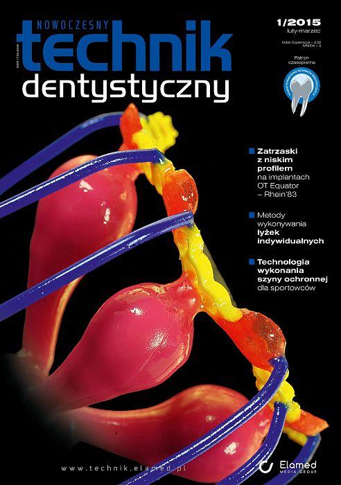 Nowoczesny Technik Dentystyczny wydanie nr 1/2015