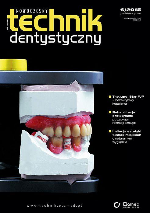 Nowoczesny Technik Dentystyczny wydanie nr 6/2015