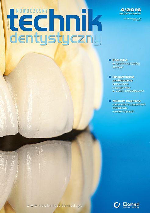 Nowoczesny Technik Dentystyczny wydanie nr 4/2016