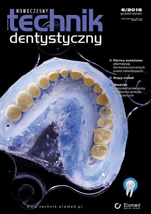 Nowoczesny Technik Dentystyczny wydanie nr 6/2016