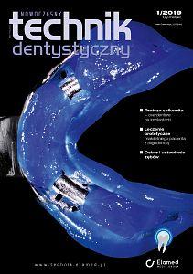 Nowoczesny Technik Dentystyczny wydanie nr 1/2019