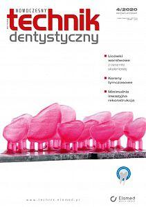 Nowoczesny Technik Dentystyczny wydanie nr 4/2020