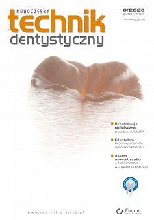 Nowoczesny Technik Dentystyczny wydanie nr 6/2020