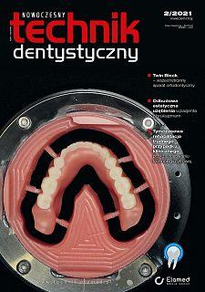 Nowoczesny Technik Dentystyczny wydanie nr 2/2021