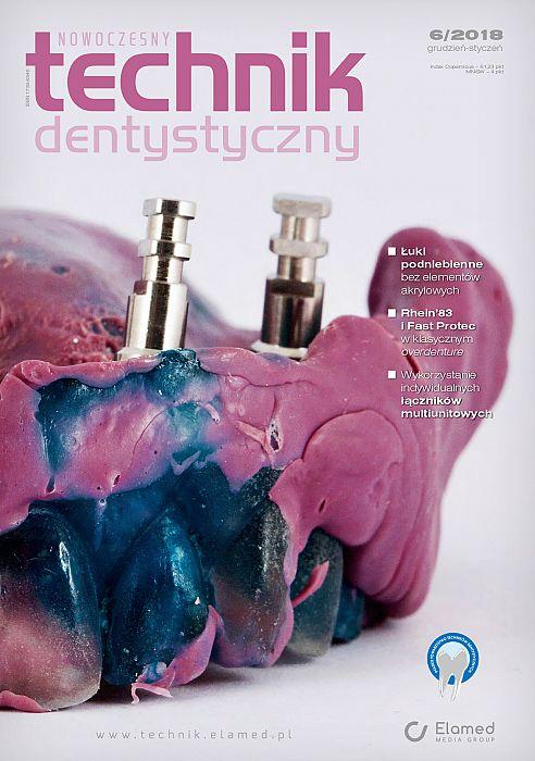 Nowoczesny Technik Dentystyczny wydanie nr 6/2018