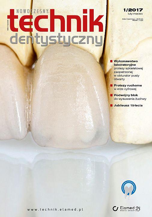 Nowoczesny Technik Dentystyczny wydanie nr 1/2017