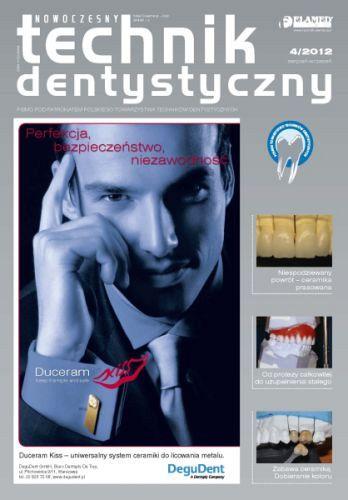 Nowoczesny Technik Dentystyczny wydanie nr 4/2012