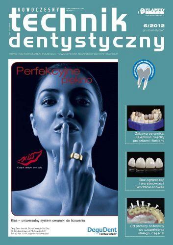 Nowoczesny Technik Dentystyczny wydanie nr 6/2012
