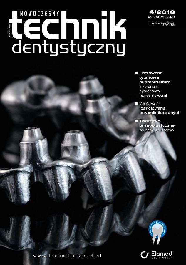 Nowoczesny Technik Dentystyczny wydanie nr 4/2018
