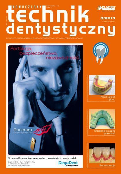 Nowoczesny Technik Dentystyczny wydanie nr 3/2013